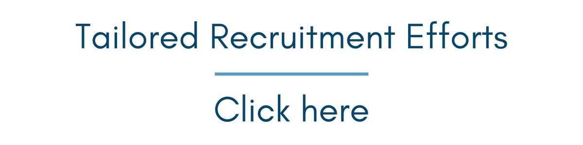 Click here for tailored recruitment efforts