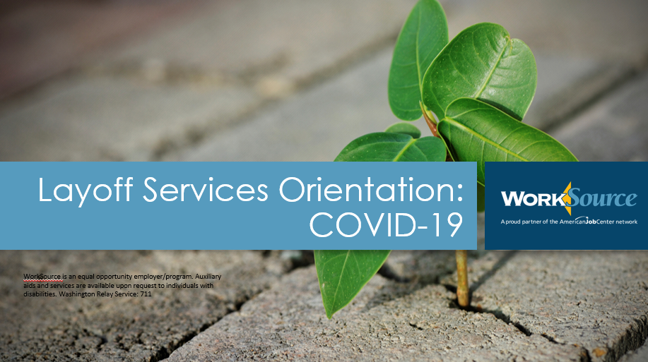 Layoff Services Orientation: COVID-19 Virtual Workshop